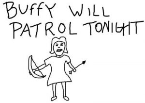 Buffy Will Patrol Tonight
